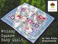 Whimsy Square Baby Quilt: Tutorial on the Moda Bake Shop.  http://www.modabakeshop.com