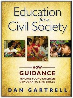 $  Education for a Civil Society by Dan Gartrell (NEW)