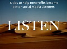 #SocialMedia tips to improve listening for nonprofits http://ow.ly/BRpo2 #nonprofits #fundraising