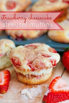 Strawberry Cheesecake Streusel Muffins recipe from @Alyssa {The Recipe Critic}