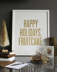 happy holiday fruitcake!