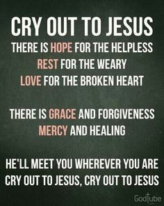 Thirday Day...Cry Out To Jesus jesus song