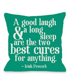 My new favorite Irish Proverb!
