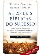Neste site tem vários livros para baixar, grátis. Trecho GRÁTIS - As 25 leis Bíblicas do Sucesso