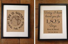 burlap framed art--could do this with vinyl stencils.  Love counting the number of days you've been in love with someone!