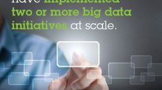 http://www.ibmbigdatahub.com/infographic/only-six-percent-organizations-have-implemented-two-or-more-big-data-initiatives-scale