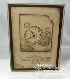 Only One You .... recipe .... Stamps: Clockworks, Vintage Verses (SAB 2013) ... Paper: Crumb Cake, Early Espresso ... Ink: Crumb Cake, Early Espresso ... Other: sponges, brad ..... ..... Uses Stampin Up products