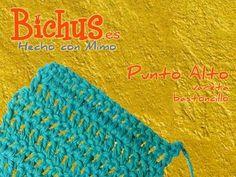 Bichus - Ganchillo Básico 7 : Punto Alto o Vareta