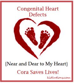 Congenital Heart Defects.  What you know can save a life. #CHD