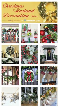Check out these Christmas Garland Ideas and Happy Decorating http://www.brightboldbeautiful.com/2013/11/20/christmas-garland-ideas/