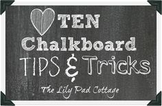 Chalkboard Tips & Tricks - plus see 12 unique chalkboard ideas eclecticallyvintage.com