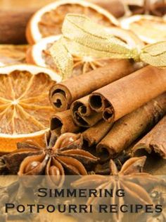 Make your own Potpourri! Cinnamon Sticks, Oranges & Spices