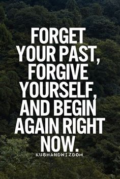 #Quote – Forget Your Past