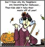more neighbor humor