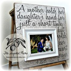 Mother Of The Bride, Mother of the Bride Gift, Mother of the Bride Picture Frame, Thank You Gift for Mom, 16x16 A MOTHER HOLDS on Etsy, $75.00