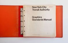 Juxtapoz Magazine - New York City Transit Authority Graphics Standards Manual #Vignelli #Noorda