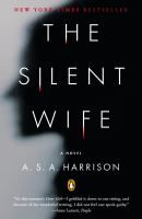 The Silent Wife by A.S.A. Harrison...read-alikes: Husband's Secret and Gone Girl