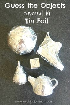 Toddler game - guess the objects covered in tin foil