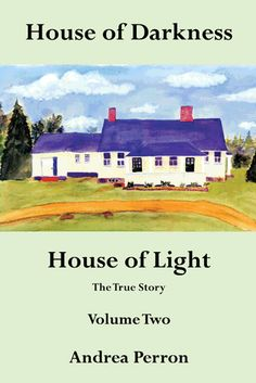 House of Darkness House of Light by Andrea Perron - Volume 2