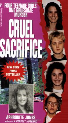 Cruel Sacrifice by Aphrodite Jones (true crime)...I have been following this case ever since I read the book. It is terrifying!
