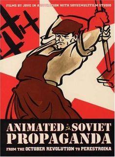Animated Soviet Propaganda: From the October Revolution to Perestroika (4 DVD Set) KINO VIDEO