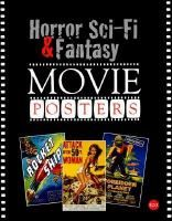 Horror Sci-Fi & Fantasy movies posters : images from the Hershenson-Allen Archive / Published by Bruce Hershenson