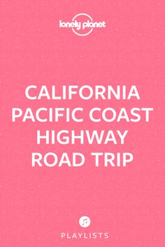 Make your escape from California's tangled, traffic-jammed freeways and cruise in the slow lane. Once you get rolling, it'll be almost painful to leave the ocean behind for too long. Officially, only the short, sun-loving stretch of Hwy 1 through Orange and Los Angeles Counties can legally call itself the Pacific Coast Highway (PCH). But never mind that technicality, because equally bewitching ribbons of Hwy 1 and Hwy 101 await. | CLICK THE IMAGE TO HEAR THE PLAYLIST #lproadtrip