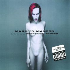 Marilyn Manson — 'Mechanical Animals'