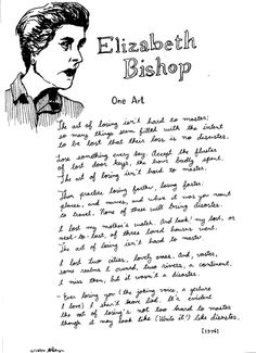 an interpretation of one art by elizabeth bishop Essay interpreting one art by elizabeth bishop in one art by elizabeth bishop, the speaker's attitude in the last stanza relates to the other stanzas in verse form and language.