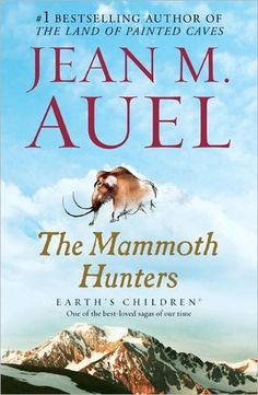 The Mammoth Hunters, by Jean Auel