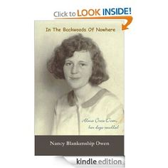 In The Backwoods of Nowhere: Unforgettable true story of a remarkable woman