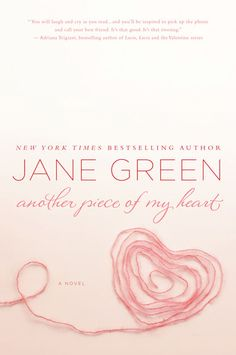 Another Piece of My Heart, by Jane Green. A Readalike for Sophie Kinsella.