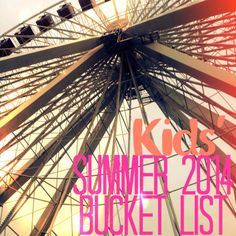She Lives Free: Summer 2014 Bucket List for Kids  Repinned by Apraxia Kids Learning. Come join us on Facebook at Apraxia Kids Learning Activities and Support- Parent Led Group