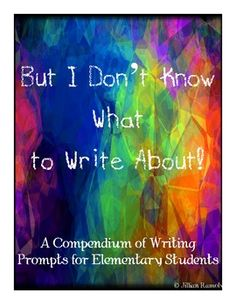 """Avoid the dreaded statement, """"But I Don't Know What to Write About!"""" 100 Picture-based writing prompts for 3rd-5th grade students. 12 are aligned to specific 4th grade Common Core Standards units. All can be used to meet Common Core Writing strands for grades 3-5."""