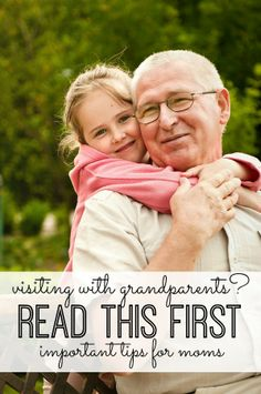 Visiting with Grandparents this summer? READ THIS FIRST! Important, must-read tips for moms!