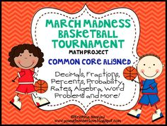 Using higher level math skills with the March Madness Basketball Tournament! Such a fun way to incorporate the Common Core into your classroom!
