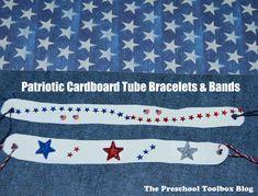 EASY Patriotic Cardboard Tube Bracelet or Band Craft for Kids! - The Preschool Toolbox Blog