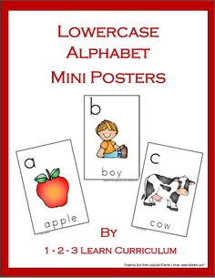 I had a request to add some lowercase alphabet mini posters to 1 - 2 - 3 Learn Curriculum, and I just added some. In Color and B & W. File was placed under the aplhabet link on the 123 Learn Curriculum web site. Only $30. a year for child care providers and $55. a year for centers. A awesome program for your child care or center. Check out the free downloads by cicking on the picture, then click on free downloads. 1 - 2 - 3 Learn Curriculum was developed by a child care provider of 29 years. :)