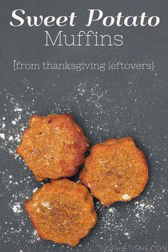Thanksgiving Leftovers / Sweet Potato Muffins Sophistishe.com