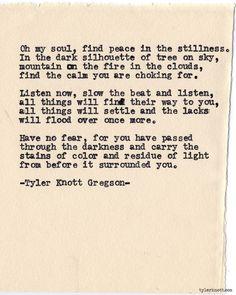 Typewriter Series #579by Tyler Knott Gregson