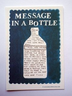 All messages should come in a bottle.