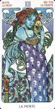 Death Card from Art Nouveau Tarot.  The fantastic thing about the Death Card is that it symbolizes transition, or perhaps the realization that it is time for transition.  When the Death Card appears in your reading realize now is the time to clear away old habbits, old masks, old lifestyles and make way for new energy.  There is much growth and knowledge on the road ahead... as well as the metamorphosis into a wiser and more enlightened person.