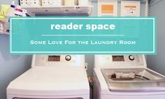 IHeart Organizing: Reader Space: Some Love for the Laundry Room room organ, laundry rooms, heart organ, reader space, laundri room, laundri closet