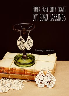 DIY Boho Earrings using a doily with livelaughrowe.com