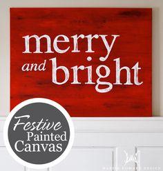 Festive-Painted-Canvas1F Christma Diy, Craft, Christmas Signs, Bright Canva, Diy Canvas, Diy Idea, Christma Canva, Christmas Canvas, Painted Canvas