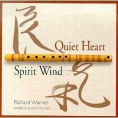 Quiet Heart & Spirit Wind