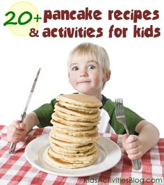 """20+ Activities and Recipes for pancakes. Start a fun family """"pancake"""" tradition!"""