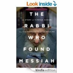In 2007, two Israeli news publications, Israel Today and News First Class reported that the most famous Rabbi in Israel's modern history, 108-year-old Yitzhak Kaduri, had left a cryptic death note revealing the name of the long-awaited Messiah.    Within a year after the rabbi's death, the note was reported to have been verified as authentic by some of Kaduri's closest followers. The purported Kaduri message proclaimed that Messiah's name was Yehoshua or Jesus.  1.99 until Mar.30/14