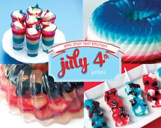 Jelly Shot Test Kitchen: July 4th Remix ~T~ 4 ideas for the 4th