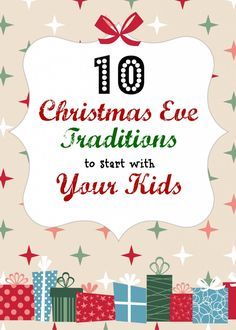 10 christmas eve traditions: radmomcoolkid #christmas #kids #family